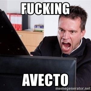 Angry Computer User - Fucking Avecto
