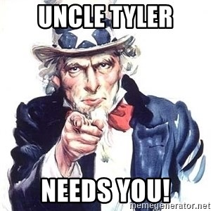 Uncle Sam - Uncle Tyler Needs You!