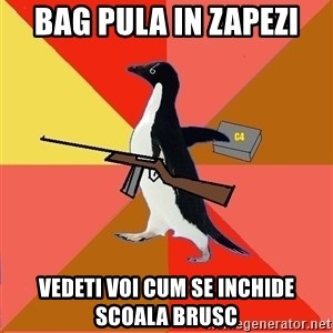 Socially Fed Up Penguin - Bag pula in zapezi Vedeti voi cum se inchide scoala brusc