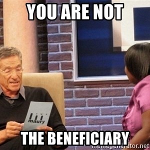 Maury Lie Detector - You are not The beneficiary
