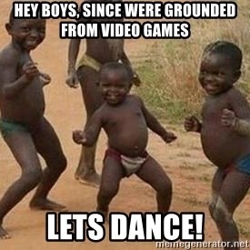 african children dancing - Hey boys, since were grounded from video games Lets dance!