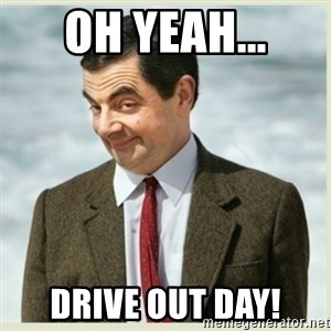 MR bean - Oh yeah... Drive Out Day!