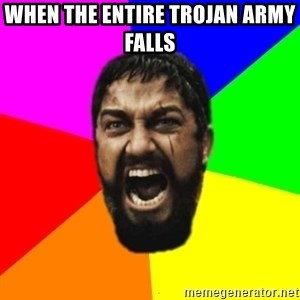 sparta - When the entire trojan army falls