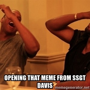 kanye west jay z laughing - opening that meme from ssgt davis