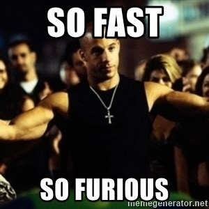 Dom Fast and Furious - So fast  So furious