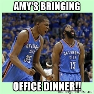 durant harden - Amy's bringing office dinner!!