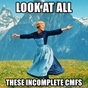 Sound Of Music Lady - Look at all  these incomplete CMFs