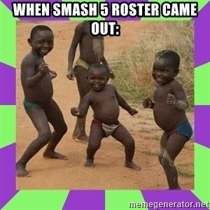 african kids dancing - when smash 5 roster came out: