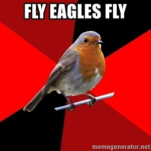 Retail Robin - FLY EAGLES FLY