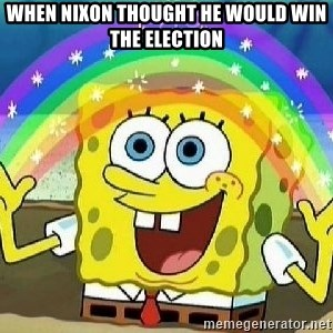 Imagination - when nixon thought he would win the election