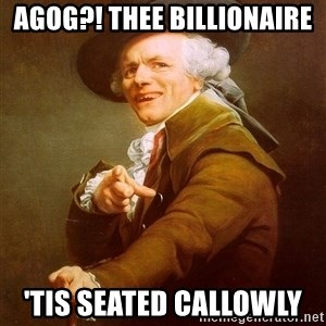Joseph Ducreux - Agog?! thee Billionaire 'tis seated callowly