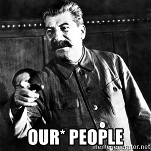 Joseph Stalin - OUR* People