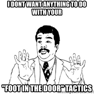 """aysi - I DONT WANT ANYTHING TO DO WITH YOUR """"FOOT IN THE DOOR"""" TACTICS"""
