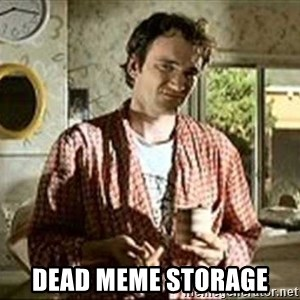 Jimmy (Pulp Fiction) - Dead meme storage