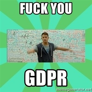 Fuck You Science! - FUCK YOU GDPR