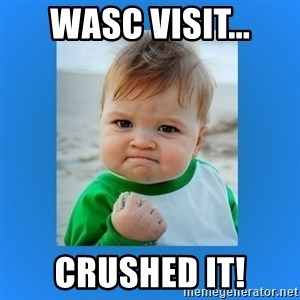 yes baby 2 - WASC visit... Crushed it!