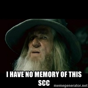 no memory gandalf - i have no memory of this scc