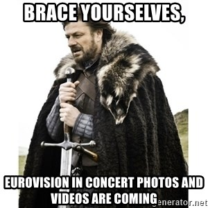 Imminent Ned  - Brace Yourselves, Eurovision in Concert Photos and Videos are coming