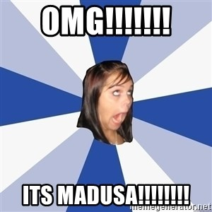 Annoying Facebook Girl - OMG!!!!!!! Its madusa!!!!!!!!