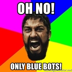 sparta - OH NO! ONLY BLUE BOTS!