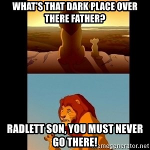 Lion King Shadowy Place - What's that dark place over there father? Radlett son, you must never go there!