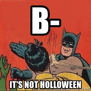 batman slap robin - B- IT'S NOT HOLLOWEEN