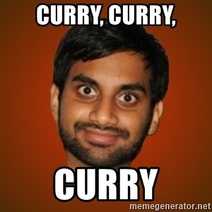 Generic Indian Guy - Curry, curry, Curry