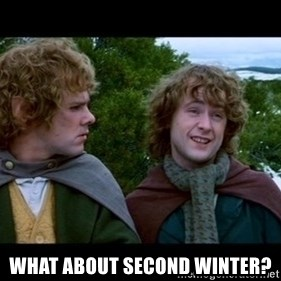 What about second breakfast? - What about second winter?
