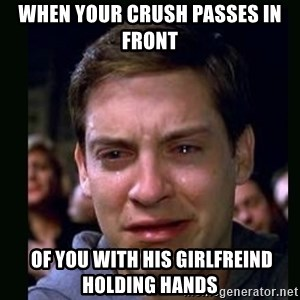 crying peter parker - when your crush passes in front  of you with his girlfreind  holding hands