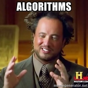 Ancient Aliens - Algorithms