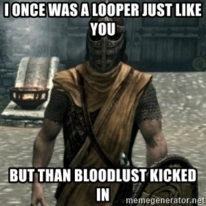 skyrim whiterun guard - I once was a looper just like you But than bloodlust kicked in