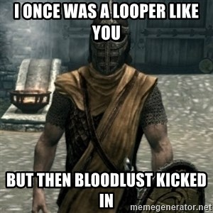 skyrim whiterun guard - I once was a looper like you But then bloodlust kicked in