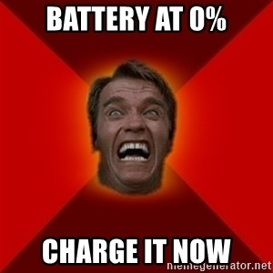 Angry Arnold - BATTERY AT 0% CHARGE IT NOW