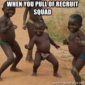 african children dancing - when you pull of recruit squad