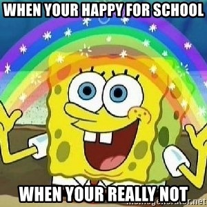 Imagination - When Your Happy for school When Your Really Not