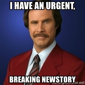 Anchorman Birthday - i have an urgent, breaking newstory