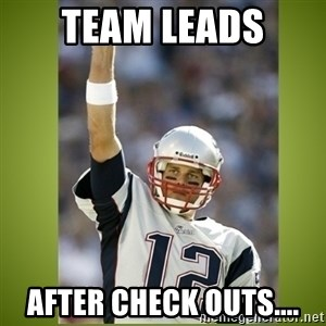 tom brady - Team Leads after check outs....