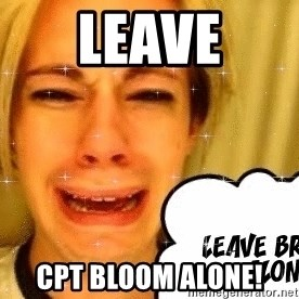leave britney alone - Leave CPT BLOOM ALONE!