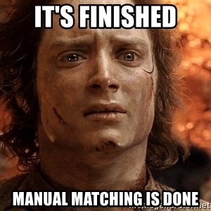 Frodo  - It's finished Manual matching is done