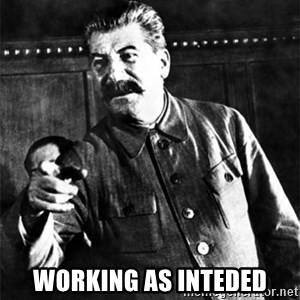 Joseph Stalin - working as inteded