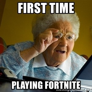 Internet Grandma Surprise - first time playing fortnite