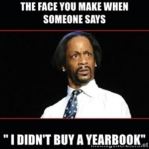 "katt williams shocked - the face you make when someone says "" i didn't buy a yearbook"""