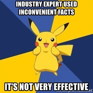 Pokemon Logic  - Industry expert used inconvenient facts It's not very effective