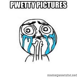 Crying face - Pwetty pictures