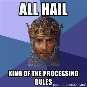 Age Of Empires - All hail King of the processing rules