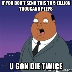 Ollie the Weatherman - If you don't send this to 5 zillion thousand peeps U gon die twice
