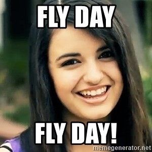 Rebecca Black Fried Egg - Fly day Fly day!