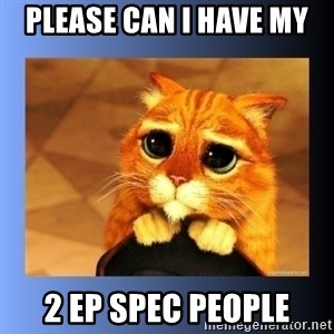 puss in boots eyes 2 - Please can I have my 2 EP spec people