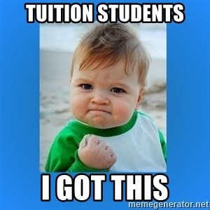 yes baby 2 - Tuition Students I Got This