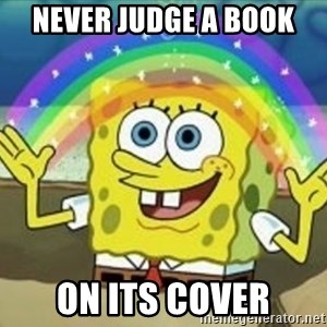 Spongebob - Never judge a book on its cover